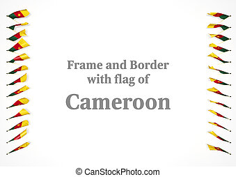 Frame and border with flag of Cameroon. 3d illustration
