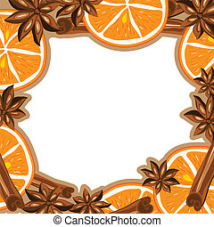 Frame - cinnamon, star anise and orange. Vector...
