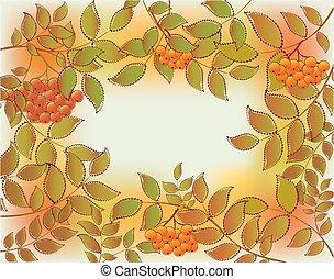 Frame from autumn leaves and rowan. EPS10 vector illustration