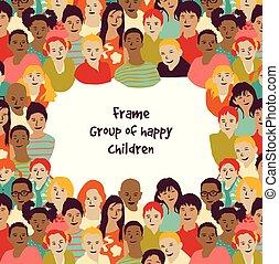 Frame group of happy children.