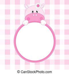 frame Hippopotamus girl - Baby girl arrival announcement....