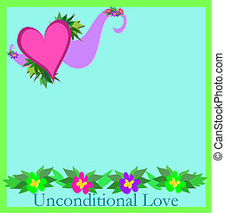 Frame of Flowers and Unconditional - Here is a colorful ...