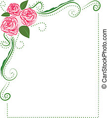 Frame of Roses for say lovely words to friends, parents, ...
