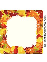 Frame with autumn colorful leaves. Fall season greeting card, poster, flyer., generic fall background etc. Vector illustration