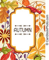 Frame with autumn leaves and plants. Design for advertising...