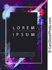 Frame with grunge splashes. Banner or poster template