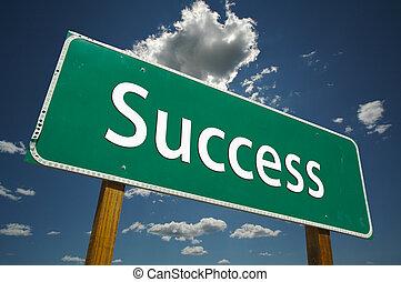 framgång, vägmärke