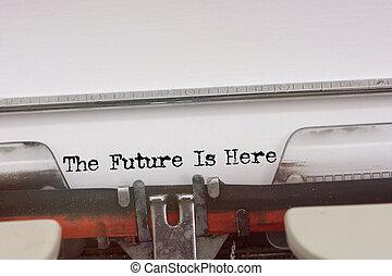 framtiden är här, ord, maskinskrivit, på, a, årgång, skrivmaskin