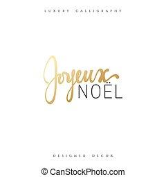 francés, joyeux, alegre, navidad., inscription., noel.