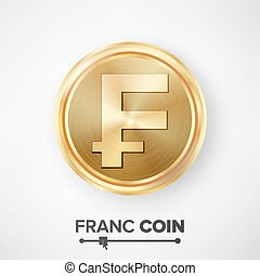 Franc Gold Coin Vector. Realistic Money Sign Illustration