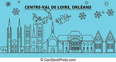 France, Orleans winter holidays skyline. Merry Christmas, Happy New Year decorated banner with Santa Claus. France, Orleans linear christmas city vector flat illustration