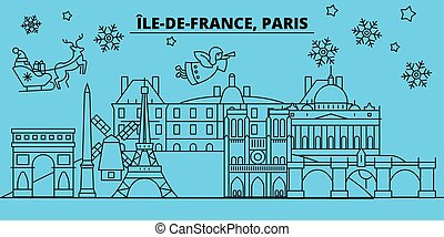 France, Paris city winter holidays skyline. Merry Christmas, Happy New Year decorated banner with Santa Claus.France, Paris city linear christmas city vector flat illustration