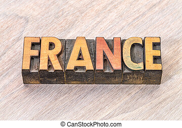 France word in vintage wood type