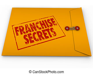 Franchise Secrets red stamped words on a yellow classified or confidential envelope to illustrate important vital information, advice or tips on managing a licensed chain business or company