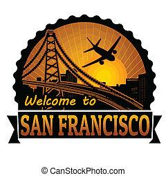 francisco, san, francobollo, benvenuto, etichetta, o