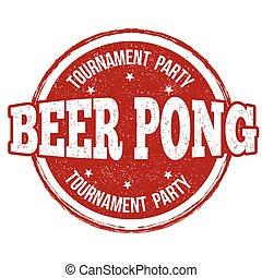 francobollo, birra, pong