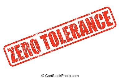 francobollo, testo, zero, tolleranza, rosso