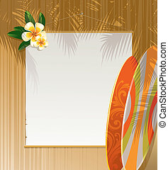 Frangipani flowers, surfboards and banner on a wooden wall