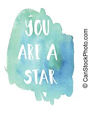 frase, tu, estrela, inspirational, área