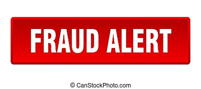 fraud alert button. fraud alert square red push button