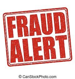 Fraud alert stamp