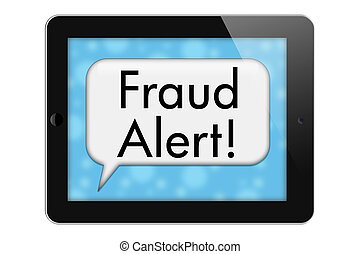 Fraud Alerts, Tablet with words Fraud Alert in Text Bubble...