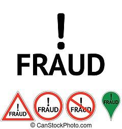 Fraud Danger Hazard sign