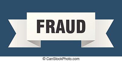 fraud ribbon. fraud isolated sign. fraud banner