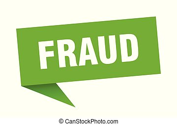 fraud speech bubble. fraud sign. fraud banner