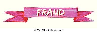 fraude, fita
