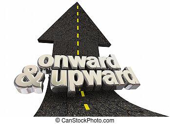 freccia, positivo, avanti, su, illustrazione, crescita, parole, verso l'alto, strada, 3d