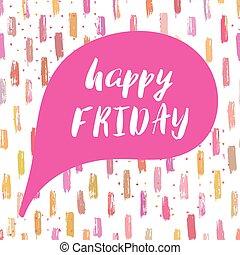 fredag, lycklig