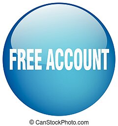 free account blue round gel isolated push button