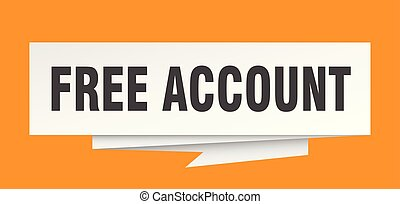 free account sign. free account paper origami speech bubble....