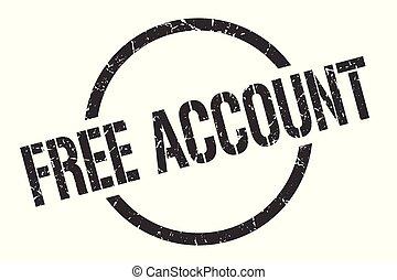 free account stamp - free account black round stamp