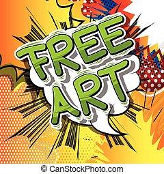 Free Art - Comic book style word.