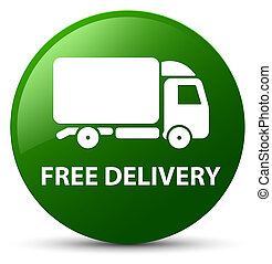 Free delivery green round button