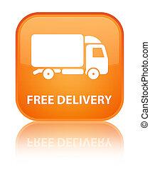 Free delivery special orange square button
