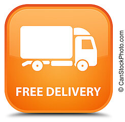 Free delivery special orange square button
