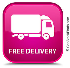 Free delivery special pink square button