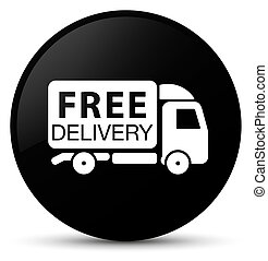 Free delivery truck icon black round button