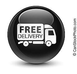 Free delivery truck icon glassy black round button