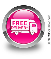 Free delivery truck icon glossy pink round button