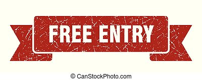 free entry grunge ribbon. free entry sign. free entry banner