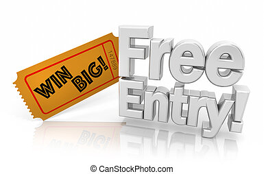 Free Entry Raffle Contest Drawing Ticket Words 3d Illustration