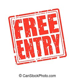 Free entry red stamp
