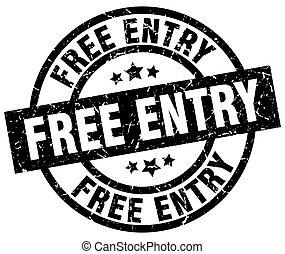 free entry round grunge black stamp