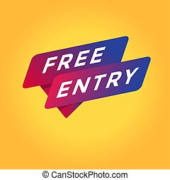 Free entry tag sign.