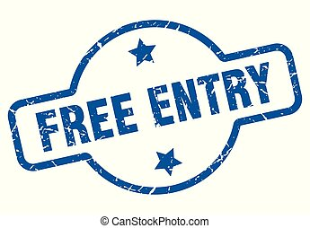free entry vintage stamp. free entry sign