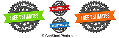 free estimates sign. round ribbon label set. Seal